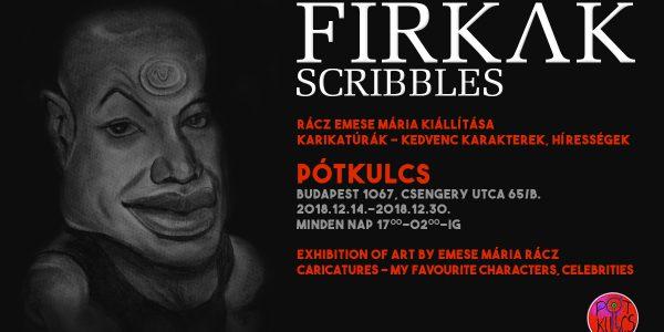Rácz Emese Mária firkák című kiállítása a Pótkulcsban.