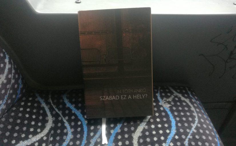 Egy könyv azoknak, akik már megjárták a tömegközlekedés és az emberi viselkedés minden fokát.